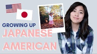 Growing up Japanese (and) American