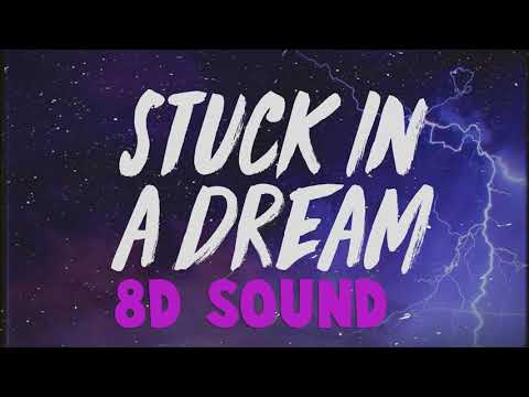 Lil Mosey - Stuck In A Dream ft. Gunna (8D Sound)