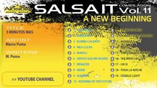 SALSA.IT VOL.11 A NEW BEGINNING:5 MINUTOS MAS,MARCO PUMA