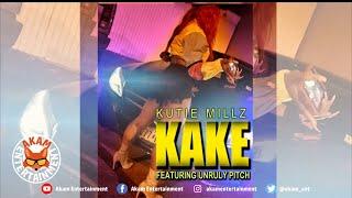 Kutie Millz Ft. Unruly Pitch - Kake - September 2020