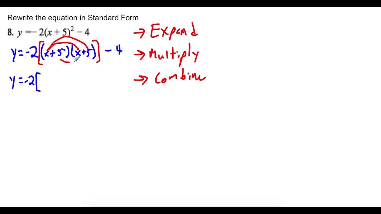 Rewrite vertex form into standard form youtube rewrite vertex form into standard form falaconquin