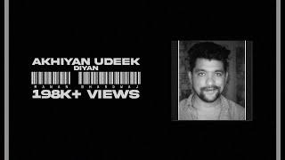Akhiyan Udeek Diyan   Manan Bhardwaj   #NFAK   #IGTV Video ( vertical )