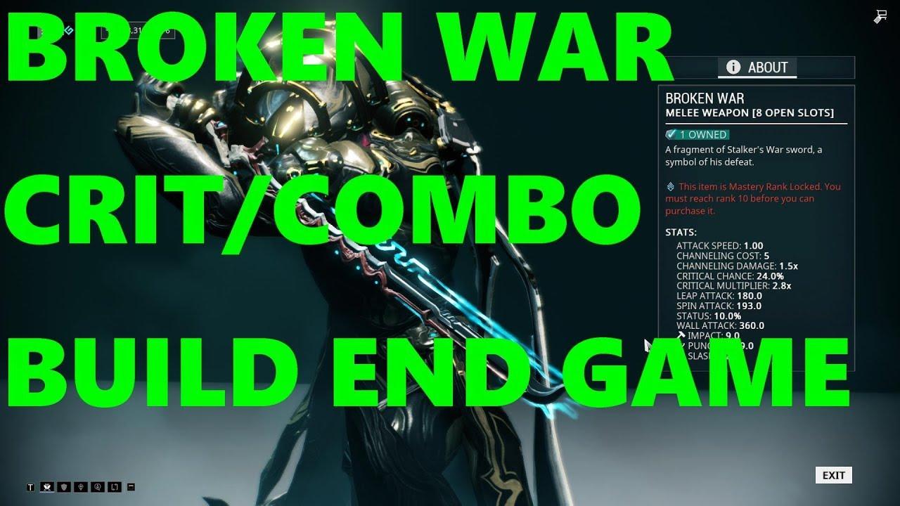 Warframe Broken War Build Crit Combo Youtube