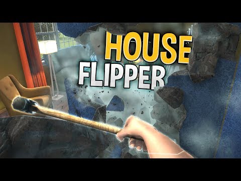 House Flipper - Cleaning & Destroying Homes For Profit! - House Flipper Beta Gameplay Part 1