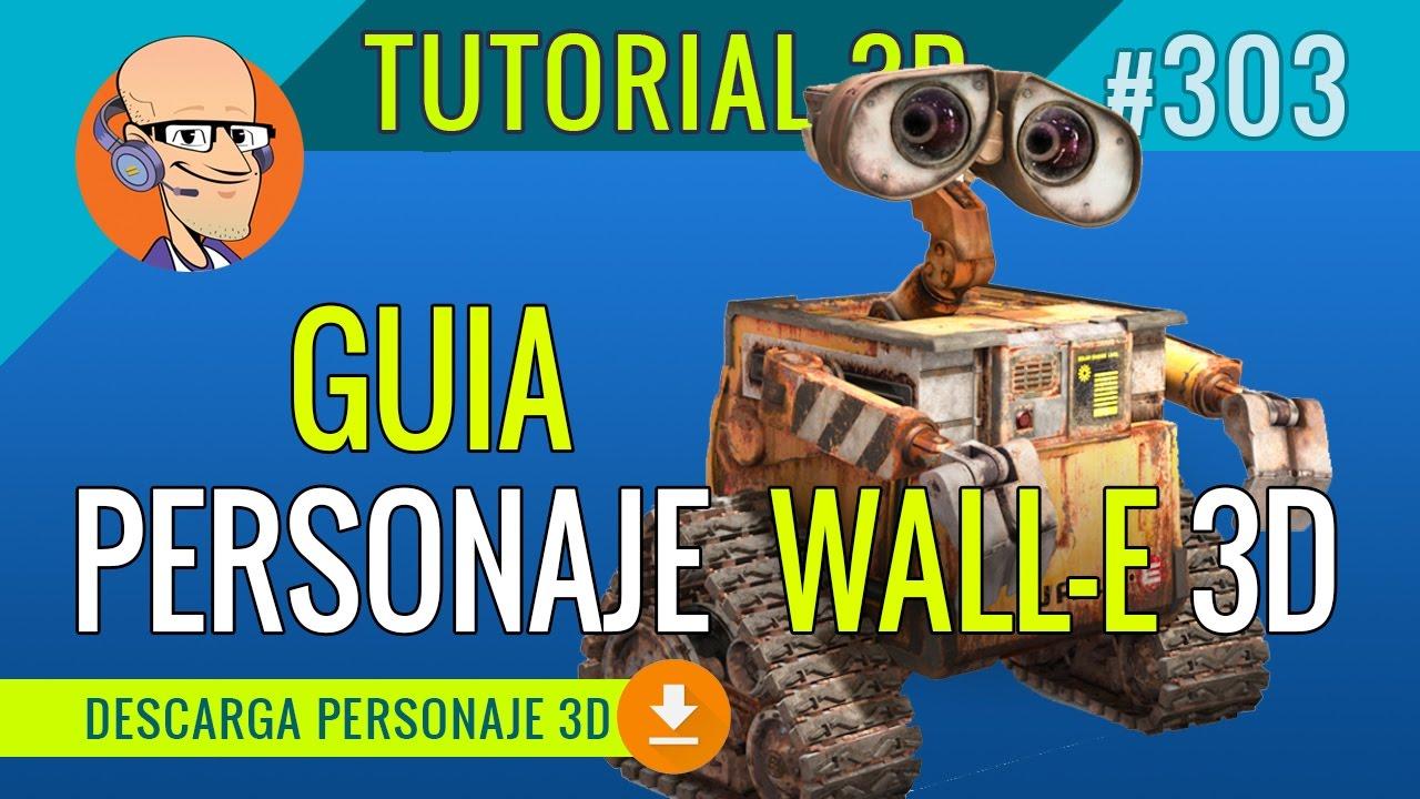PERSONAJE 3D Wall-e para DESCARGAR (Autodesk Maya) - YouTube