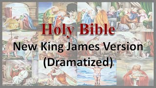 AudioBible   NKJV 66 Revelation   Dramatized New King James Version