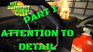 Attention to DETAIL [PART 1] - WATER SPOILS CAR? - My Summer Car #102