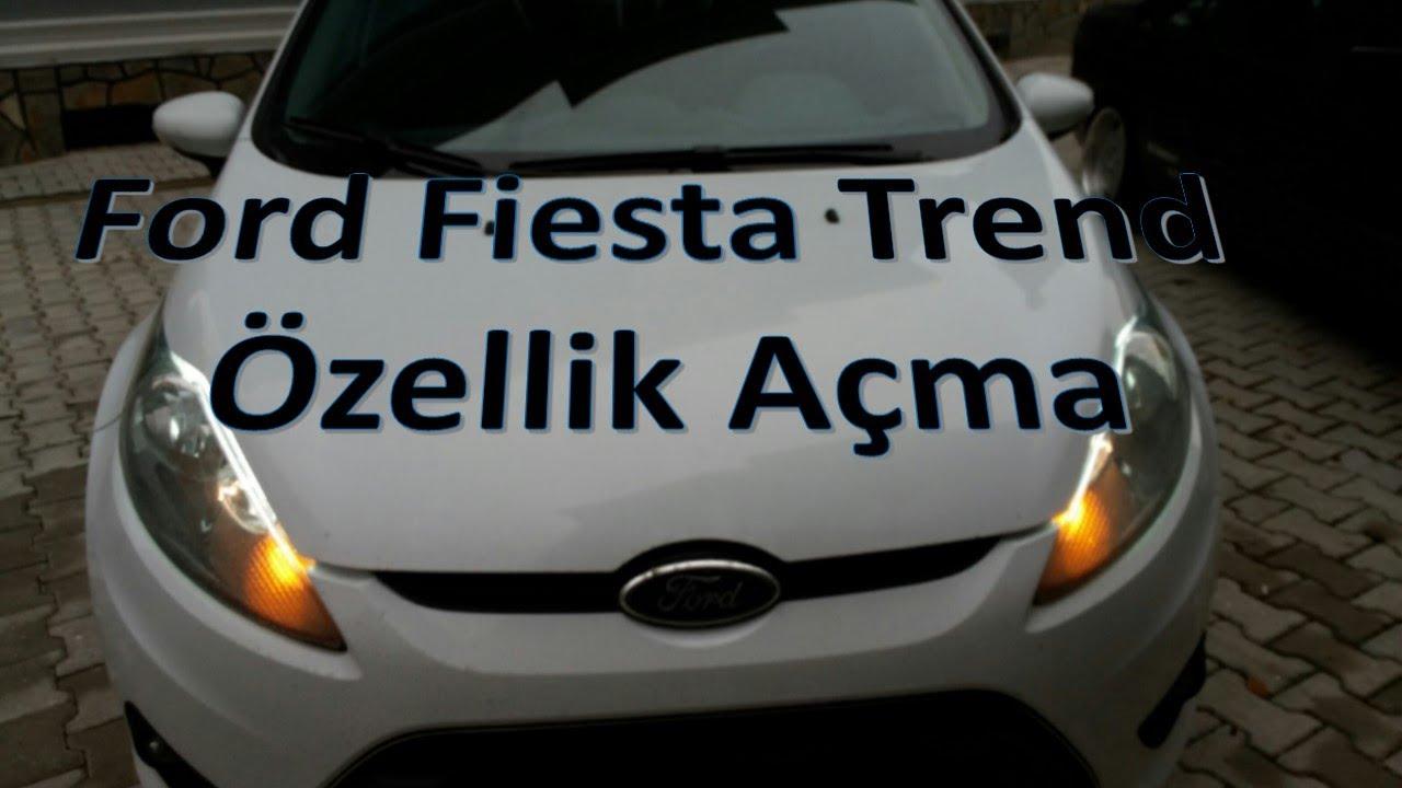 ford fiesta trend Özellik açma(otomatik kilitlenme,sis farı,ambiyans