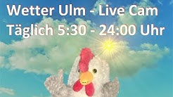 Wetter Ulm - Live Cam - Weather Ulm, Germany