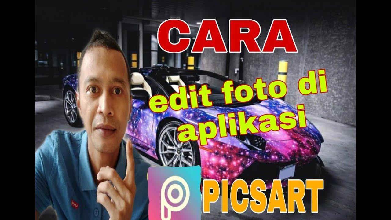 Cara edit foto dg picsart - YouTube