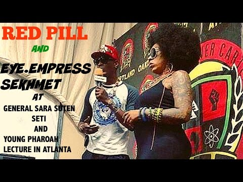 Red Pill Interview Eye Empress Sekhmet at Young Pharaoh and General Seti Lecture in ATL
