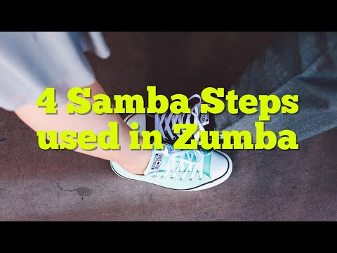 4 Basic Samba Steps used in Zumba
