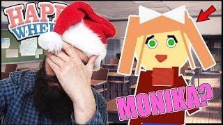 RETURN OF THE FAILS! Monika HACKS again?! - Happy Wheels Carnage!