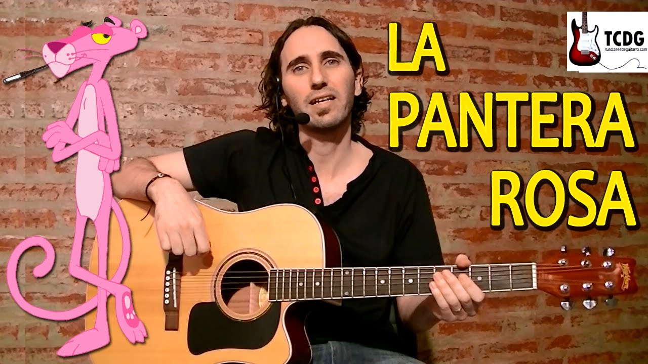 Como Tocar La Pantera Rosa En Guitarra Acústica Súper Fácil para ...