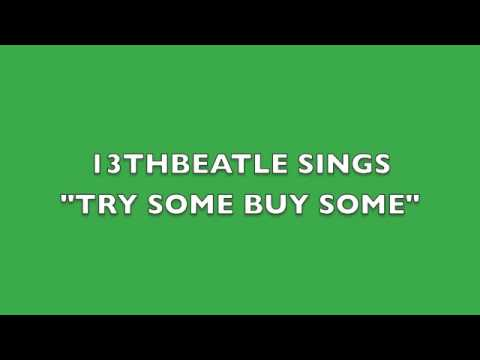 TRY SOME BUY SOME-GEORGE HARRISON COVER