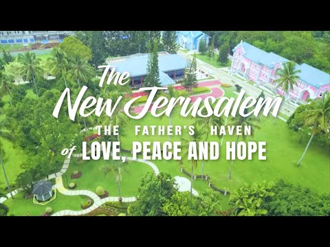 The New Jerusalem: The Father's Haven of Love, Peace, and Hope | Pastor Apollo C. Quiboloy