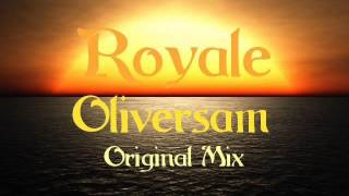 Oliversam - Royale EP (Original Mix)  Les Enfants
