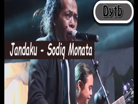 Sodiq Monata - JANDAKU ( Lirik )