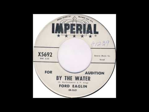 Snooks (Ford) Eaglin  -  By The Water  -  [D.Bartholomew & P.King]