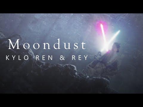 Kylo Ren & Rey | { Moondust }