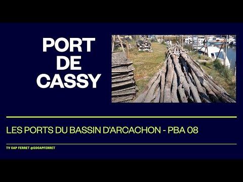 PBA 08 Le Port de Cassy - Lanton Visite des Ports du Bassin d'Arcachon depuis le Cap Ferret