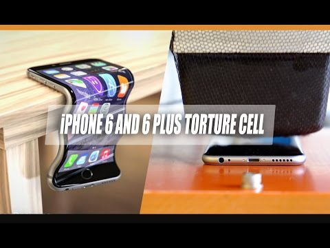 iPHONE 6 AND 6 PLUS TORTURE CELL- Official bend test by Apple