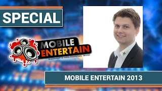 "Mobile Entertain 2013: Workshop - ""A1, B1, C1 - Was brennt am schönsten?"""