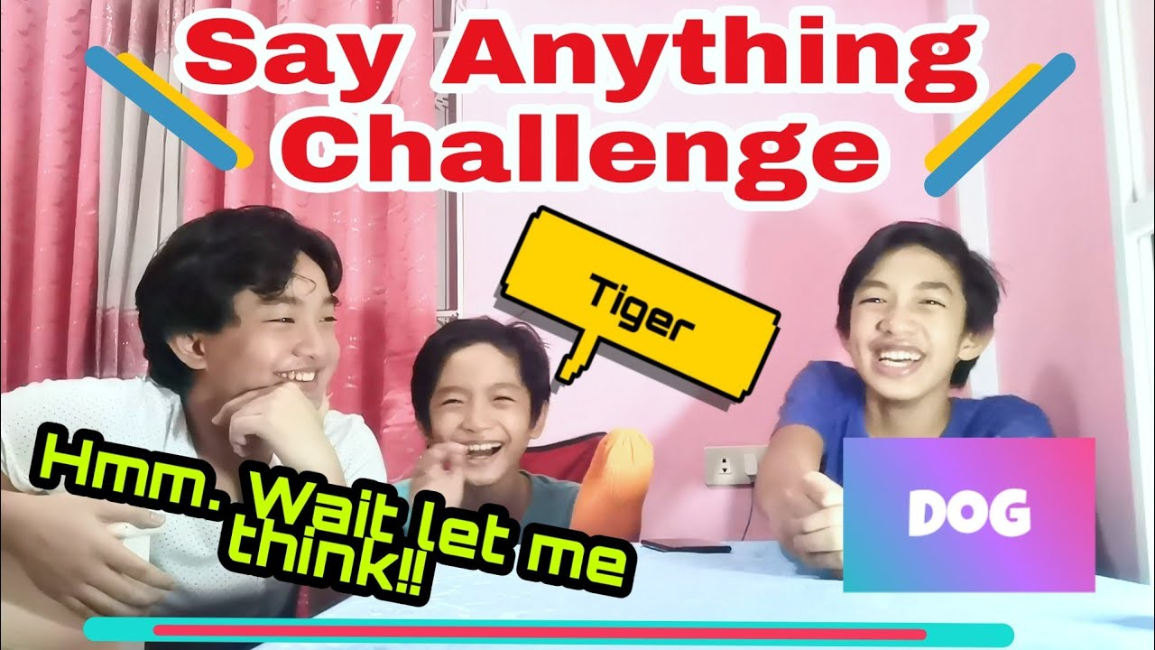 Say Anything Challenge*Think fast Bro!!  || M3 Brothers