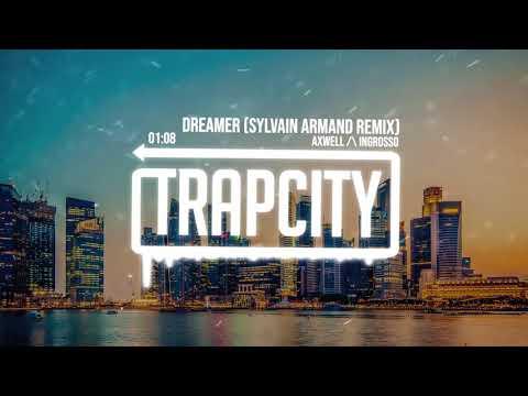 Axwell Λ Ingrosso - Dreamer (Sylvain Armand Remix) [Lyrics]