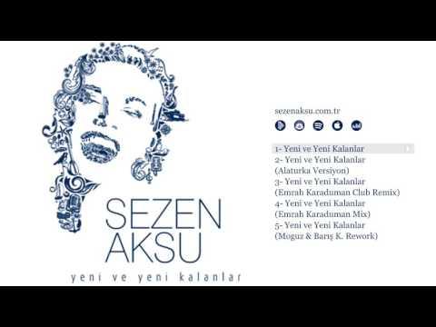 Sezen Aksu - Yeni ve Yeni Kalanlar (Official Audio)