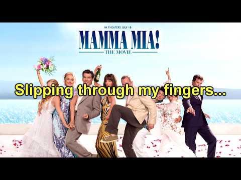 Mamma Mia! The Movie Soundtrack: Slipping Through My Fingers (Instrumental/Karaoke) + Lyrics