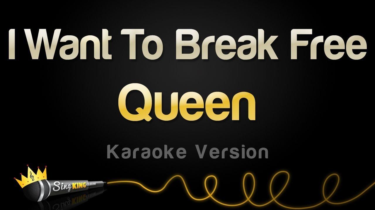 Queen I Want To Break Free Karaoke Version Youtube
