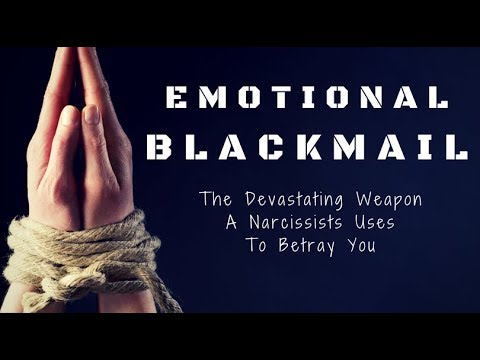 How to deal with someone who uses emotional blackmail