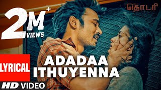 Thodari Songs  Adadaa Ithuyenna Lyrical Video  Dhanush, Keerthy Suresh, D. Imman, Prabhu Solomon