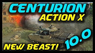 ► World of Tanks: Patch 10.0 Update - Centurion Action X Gameplay / Review - New Tier 10 Medium Tank