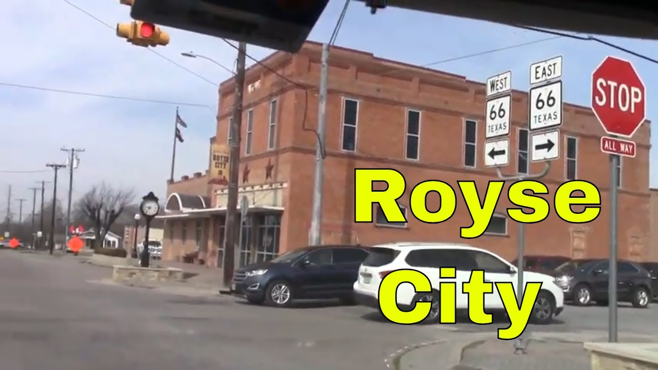 Royse City TX Downtown and Hwy 66 Tour Small Towns Texas --Channel Jamesss Today