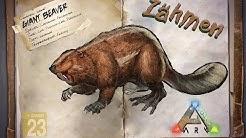 ARK: Survival Evolved [GUIDE/Deutsch] ** Giant Beaver - Biber - Castoroides zähmen **
