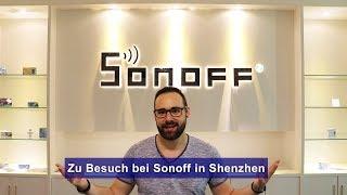 [SchimmerMediaHD] Zu Besuch bei Sonoff in Shenzhen - China 🇨🇳[HD]