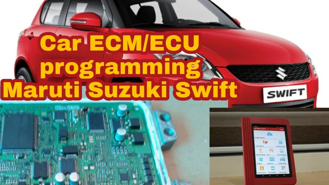 ECM ECU Programming coding Maruti Suzuki Swift cars starting issue