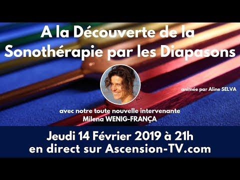 Découvrir la Sonothérapie par les Diapasons avec Milena WENIG-FRANÇA le 14/02/2019 à 21h