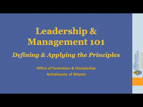 Leadership & Management 101—Defining And Applying The Principles