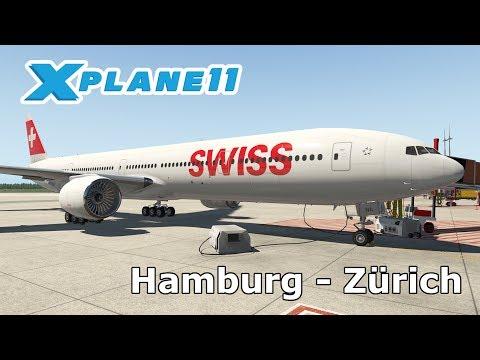 X Plane 11 Livestream | Hamburg (EDDH) - Zürich (LSZH) | SWISS B777-ER