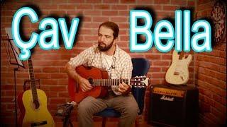 Çav Bella (CIAO BELLA) Akor ve Ritim Gitar Dersi