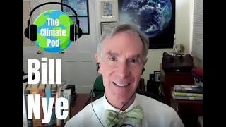 The Climate Pod - Bill Nye on How COVD-19 Will Impact Our Response to Climate Change