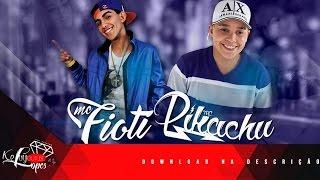 Mc Pikachu E Mc Fioti Vai Toma Sua Gostosa DJ Fioti Lan amento 2016.mp3