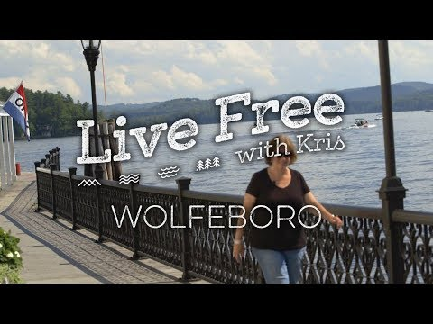Live Free with Kris: Wolfeboro
