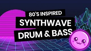 Let's make some 80's inspired Drum & Bass! ????