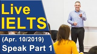 IELTS Live - Speaking Part 1 - Practice for Band 9