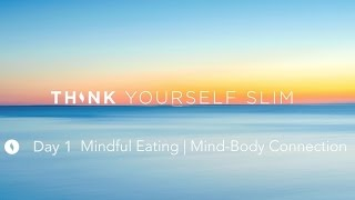 Ultimate Hypnosis for Weight Loss: NEW Day 1 Think Yourself Slim Meditation and Hypnotherapy (2016)