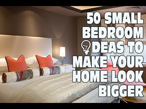 small bedroom look bigger 50 small bedroom ideas to make your home look bigger 17181